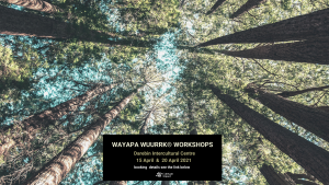 Wayapa Wuurrk Workshop at Darebin Intercultural Centre with Cultivate Impact @ Darebin International Centre
