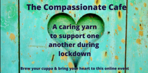The Compassionate Cafe with Wayapa Practitioner Kate Holmes @ online